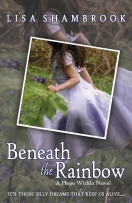 beneath the rainbow by lisa shambrook