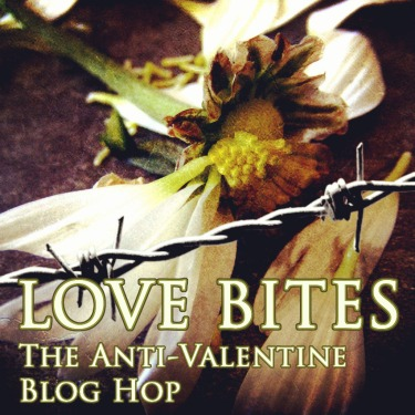 Love Bites: Anti-Valentine Blog Hop 2014