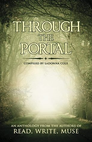 Through The Portal by a collective of authors at Read, Write, Muse