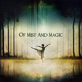 Of Mist and Magic _Really Slow Motion