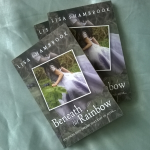Beneath the Rainbow, Lisa Shambrook, grief, heartbreak, rainbow, bluebells, enchanting, uplifting,