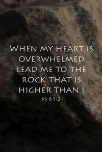 psalm 61 2, overwhelmed, higher rock, scripture,