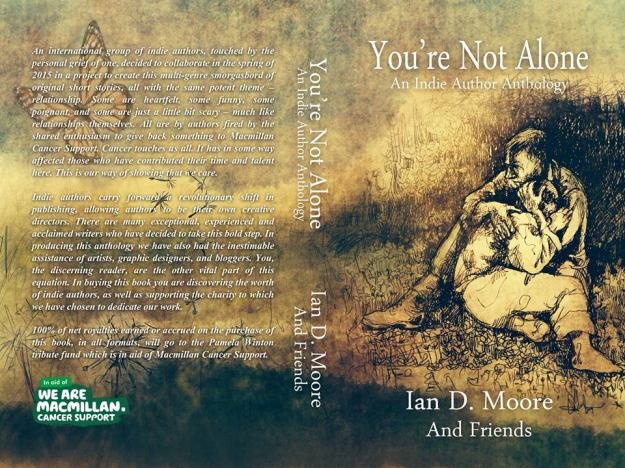 You're Not Alone: an Indie Author Anthology for Macmillan Cancer Support