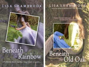 beneath the rainbow, beneath the old oak, lisa shambrook, books, novels,
