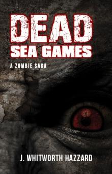 Dead Sea Games - J Whitworth Hazzard