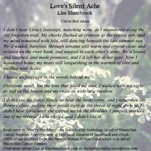 Love's Silent Ache by Lisa Shambrook for You're Not Alone...read more inside the anthology...