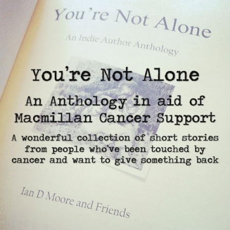 You're not alone charity anthology for macmillan cancer support,
