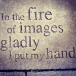 In-the-fire-of-images-gladly-I-put-my-hand-George-Mackay-Brown-Lisa-Shambrook-photo