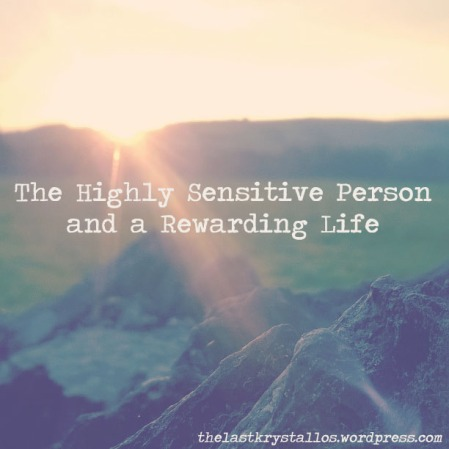 the-highly-sensitive-person-rewarding-life-the-last-krystallos