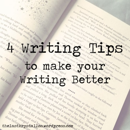 4 #WritingTips to make your Writing Better - The Last Krystallos