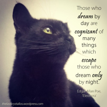 those-who-dream-by-day-are-cognizant-edgar-allan-poe-eleanora-the-last-krystallos