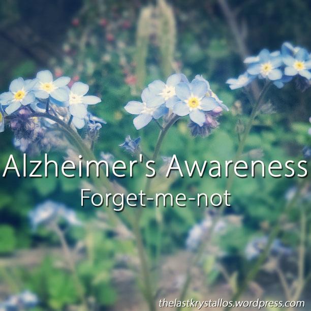 Alzheimer's Awareness - Forget-me-not - The Last Krystallos
