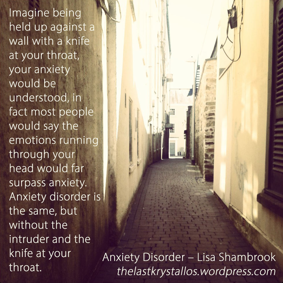 anxiety disorder quote by Lisa Shambrook, the last krystallos