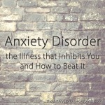 Anxiety Disorder - the Illness that Inhibits You and How to Beat It - The Last Krystallos