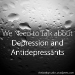 we-need-to-talk-about-depression-and-antidepressants-the-last-krystallos