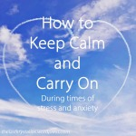 how-to-keep-calm-and-carry-on-during-times-of-stress-and-anxiety-the-last-krystallos