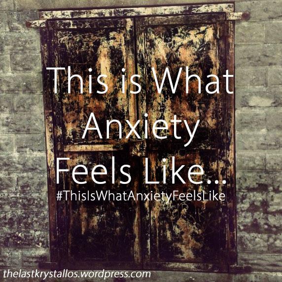 this-is-what-anxiety-feels-like-the-last-krystallos