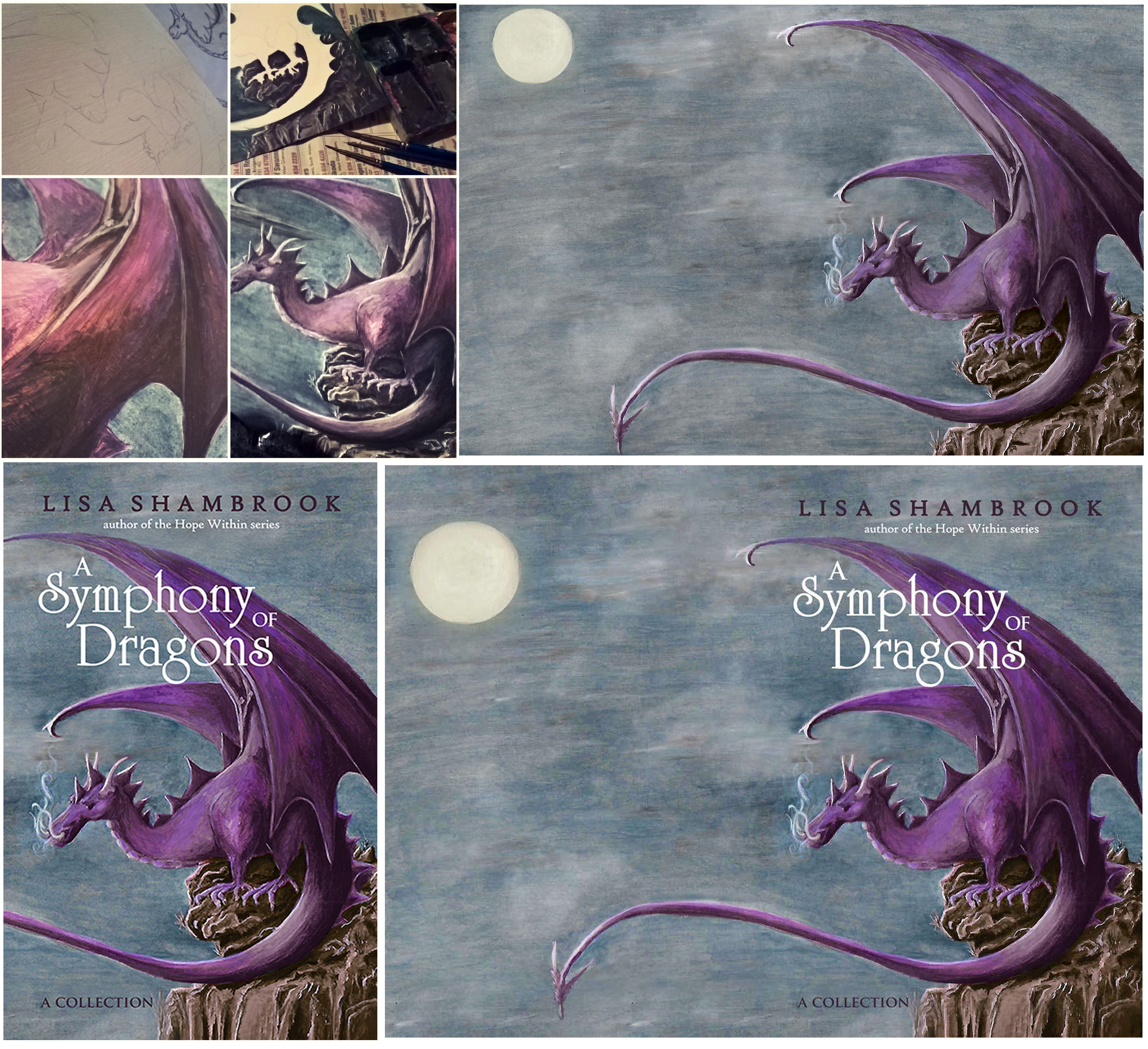 A Symphony of Dragons Cover Art Evolution - from sketch to painting to cover © Lisa Shambrook