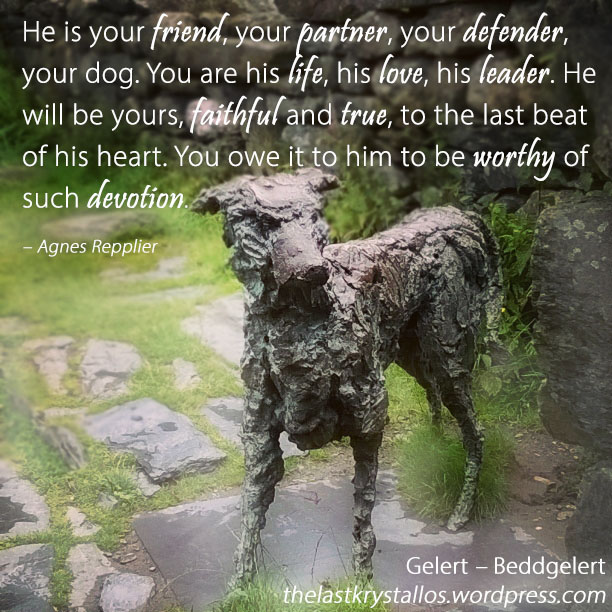 He is your friend, your partner, your defender, your dog - Agnes Repplier - The Last Krystallos