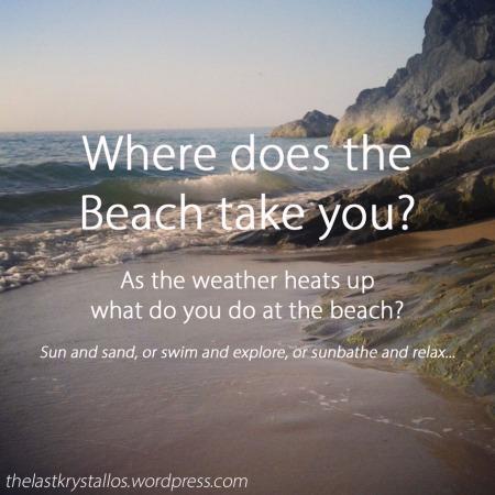 Where does the Beach take you... - The Last Krystallos