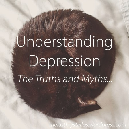Understanding Depression - The Truths and Myths - The Last Krystallos