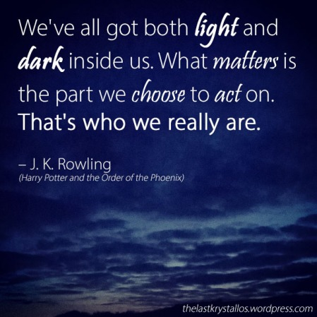 Both Light and Dark - J. K. Rowling - The Last Krystallos