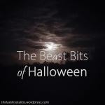 The Beast Bits of Halloween - The Last Krystallos