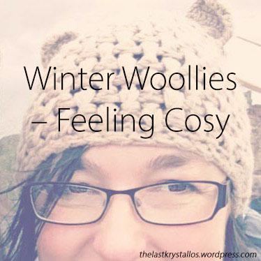 Winter Woollies - Feeling Cosy - The Last Krystallos