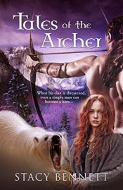 7. Tales of the Archer - Stacy Bennett