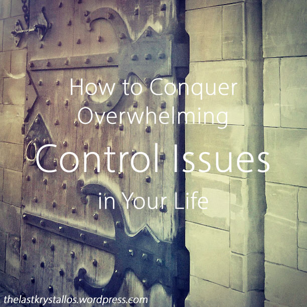 Picture of a locked castle door for the How to Conquer Overwhelming Control Issues in Your Life - The Last Krystallos blog post