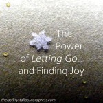 The Power of Letting Go and Finding Joy - The Last Krystallos
