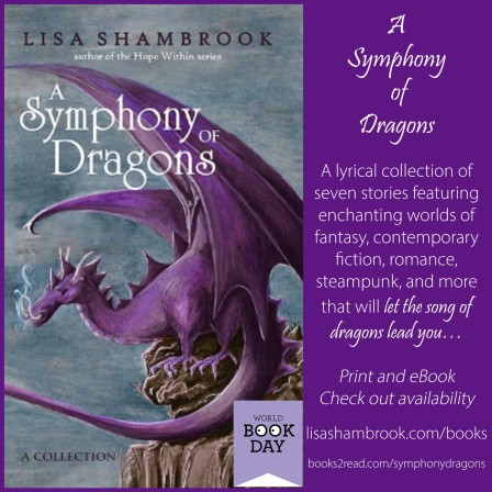 A lyrical collection of 7 stories featuring enchanting worlds of fantasy, contemporary fiction, romance, steampunk, and more. Let the song of Dragons lead you in A Symphony of Dragons by Lisa Shambrook