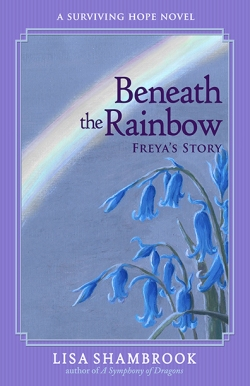 Beneath the Rainbow Lisa Shambrook BHC Press cover reveal