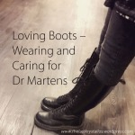 Loving Boots – Wearing and Caring for Dr Martens – thelastkrystallos