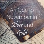 An Ode to November in Silver and Gold - The Last Krystallos