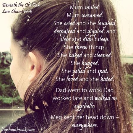 Meg kept her head down - everywhere - Beneath the Old Oak - Lisa Shambrook