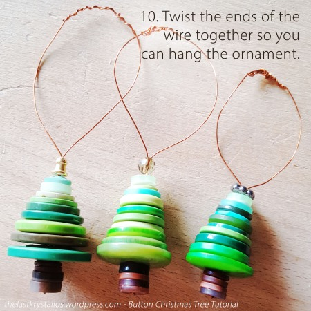 10. Twist the ends of the wire together so you can hang the ornament.