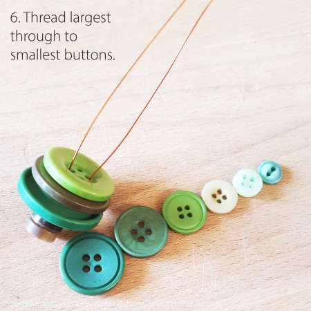 6. Thread largest through to smallest buttons.