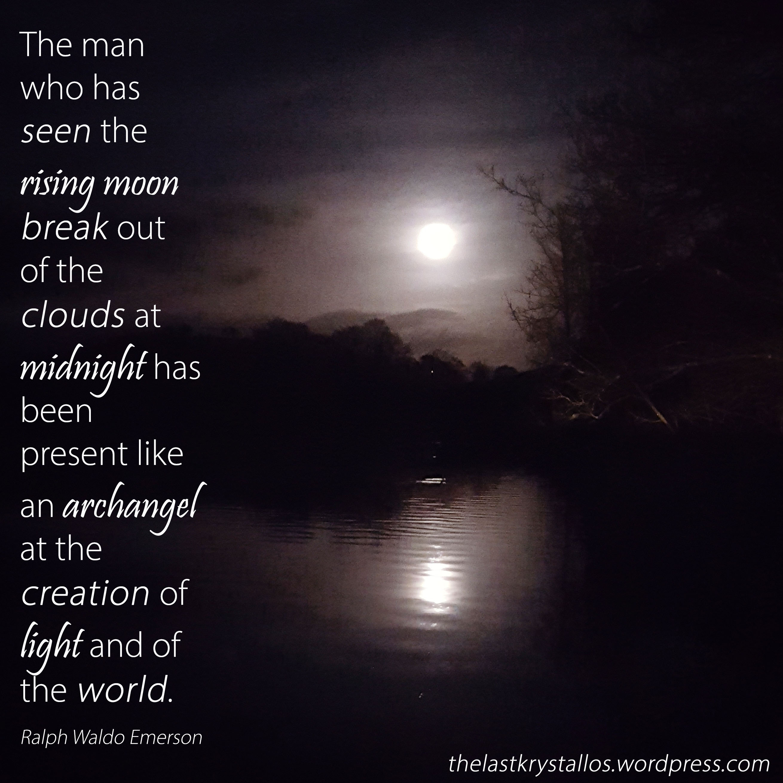 Super Blue Blood Moon over River Towy - Ralph Waldo Emerson quote - the last krystallos