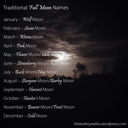 Traditional Full Moon Names - The Last Krystallos