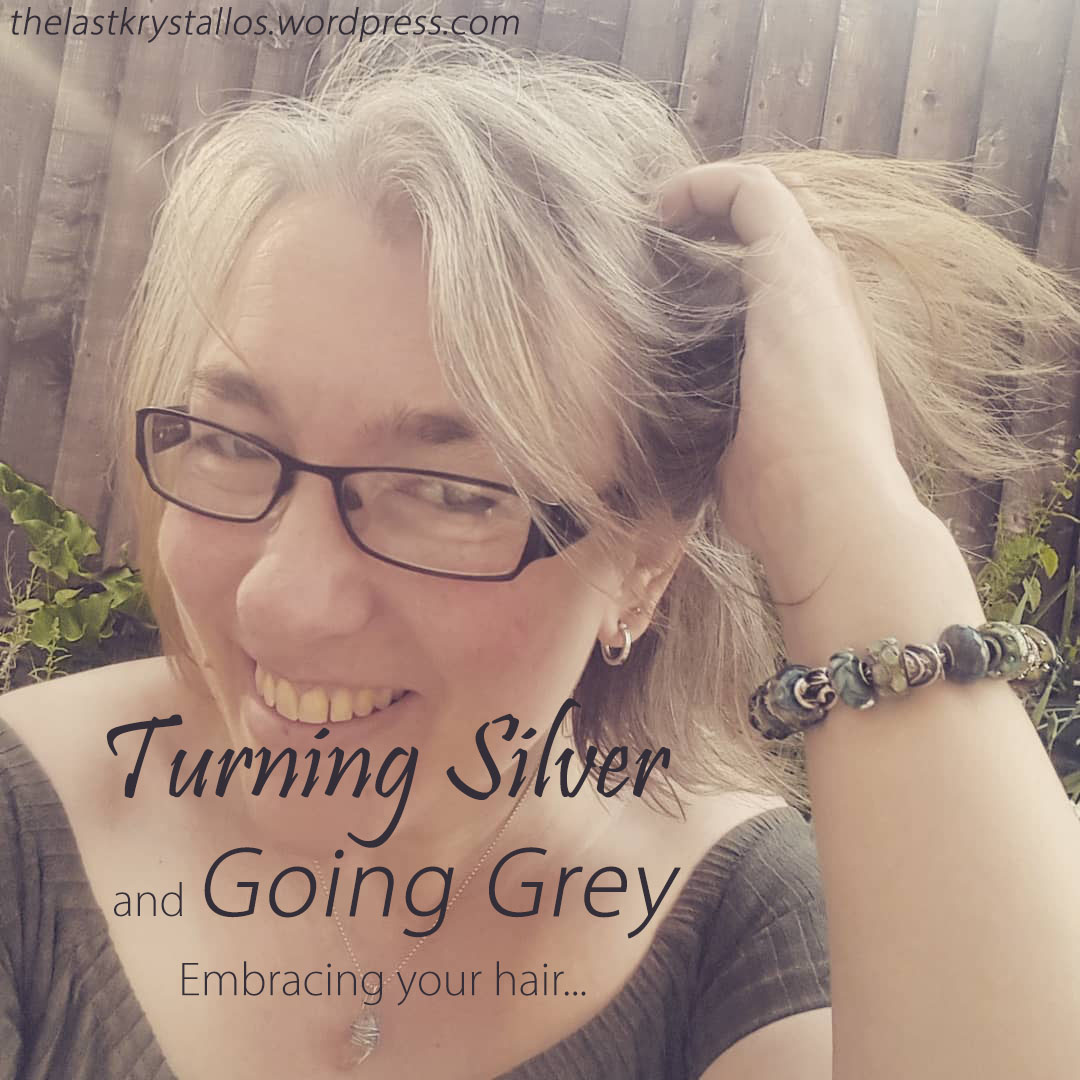 Turning Silver and Going Grey - Embracing your Hair - The Last Krystallos