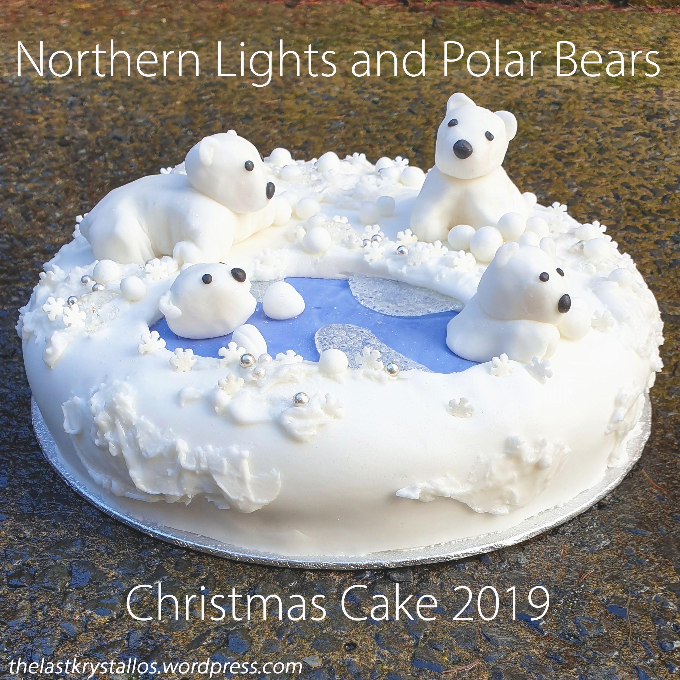 Northern Lights and Polar Bears Christmas Cake 2019 - The Last Krystallsos